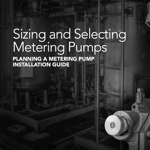 A Guide to Sizing and Selecting Metering Pumps Thumbnail